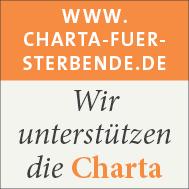 Wir unterstützen die Charta zur Betreuung schwerstkranker und sterbender Menschen in Deutschland