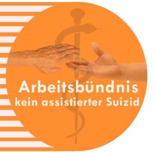 """Arbeitsbündnis """"Kein assistierter Suizid in Deutschland!"""""""