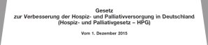 Gesetz zur Verbesserung der Hospiz- und Palliativversorgung in Deutschland (HPG)