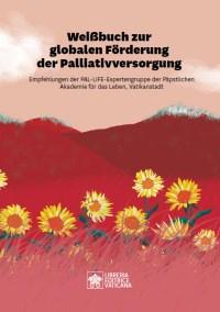 PAL-LIFE – Weißbuch zur weltweiten Förderung der Palliativversorgung
