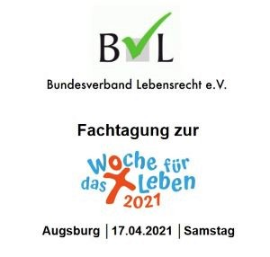 BVL-Fachtagung zu Suizidbeihilfe - Woche für das Leben 2021
