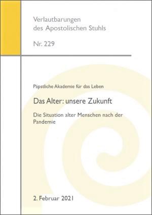 Päpstliche Akademie für das Leben - Das Alter - unsere Zukunft.